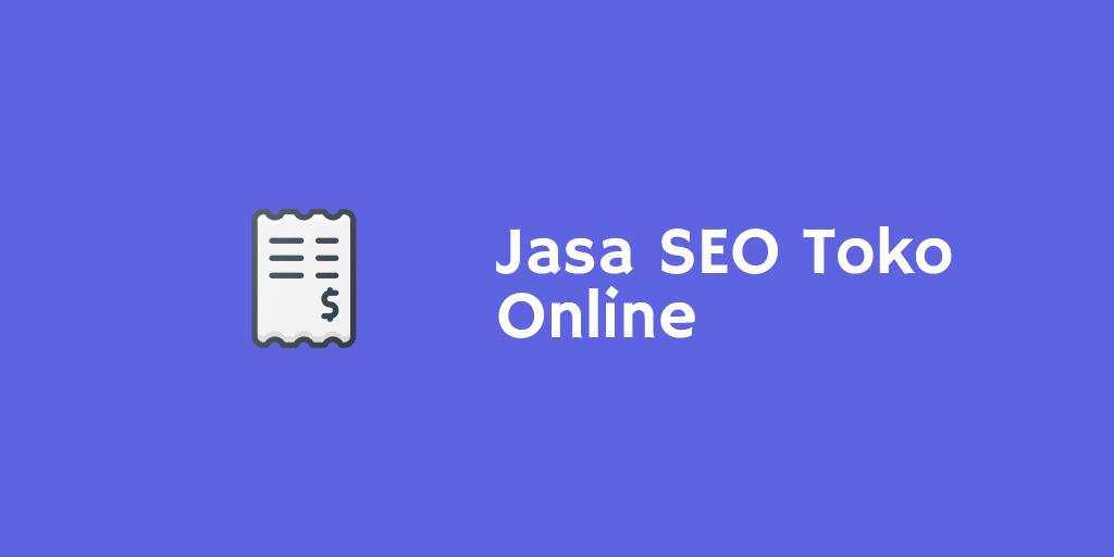 Jasa SEO Toko Online