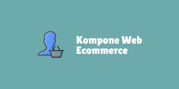 Komponen Pada Web Ecommerce Standar Yang Wajib Ada