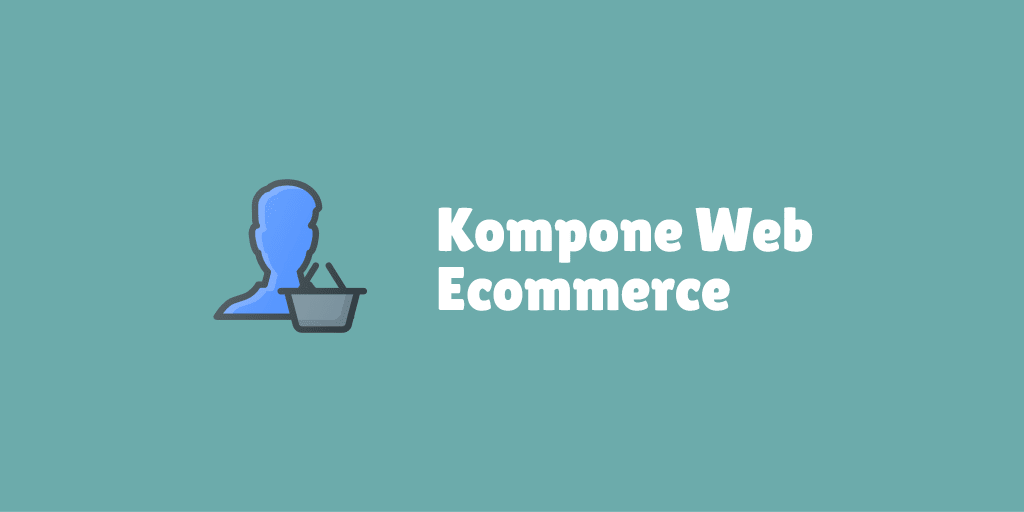 komponen web ecommerce