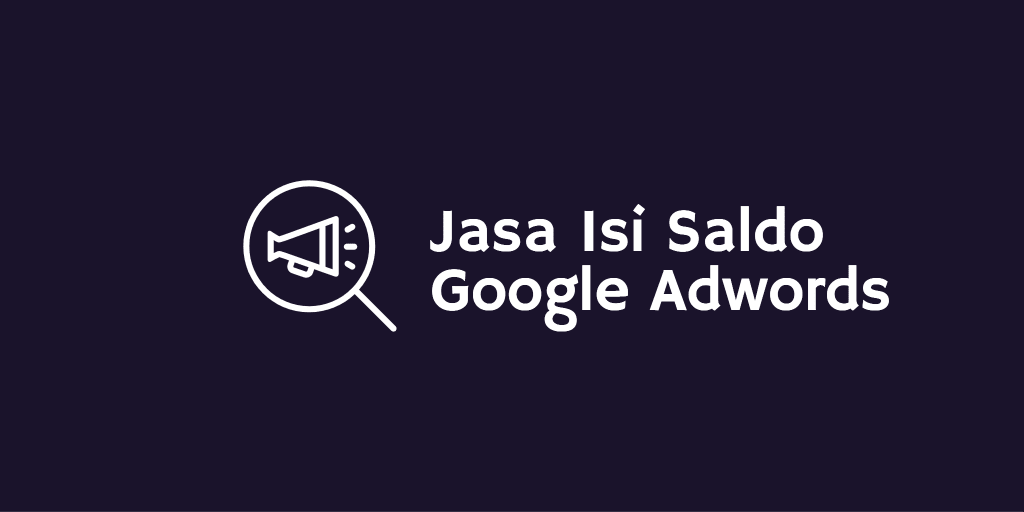 jasa isi saldo google adwords